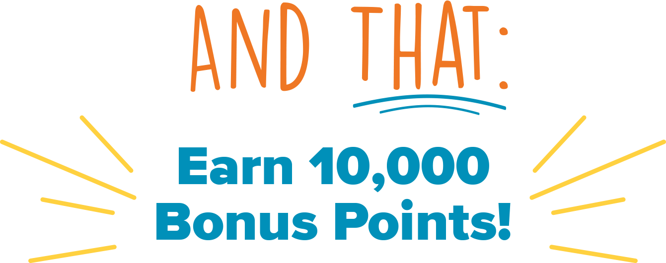 Earn 10,000 bonus points