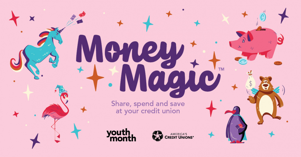 Money Magic. Share, spend and save at your credit union